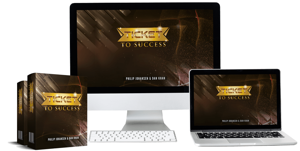 Ticket To Success Review – A-Z System For Commissions In Any Niche